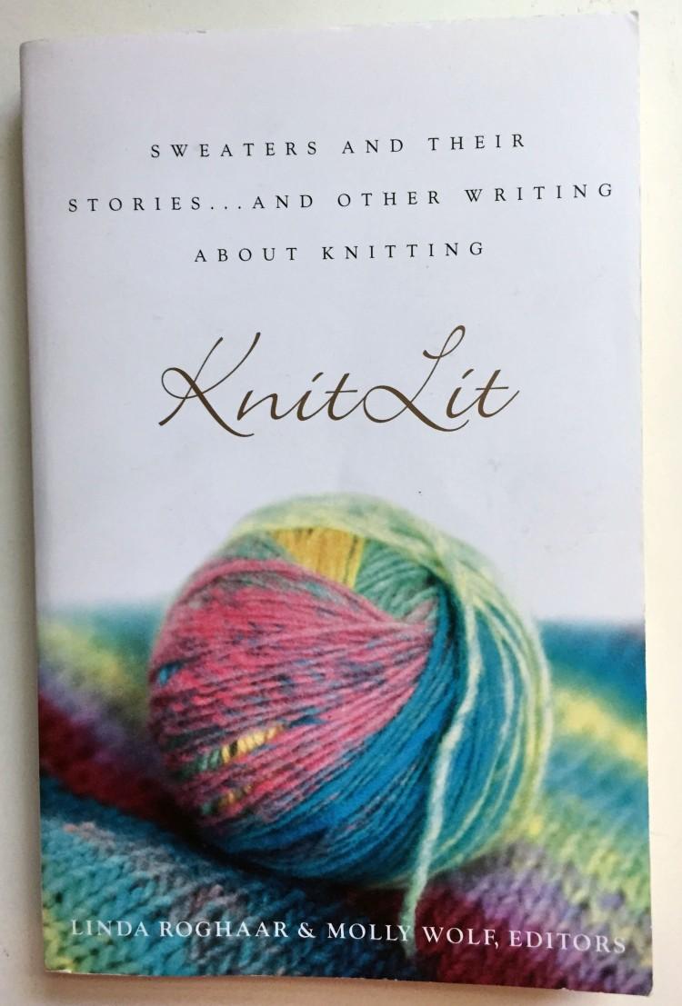 Knit Lit edited by Linda Roghaar & Molly Wolf