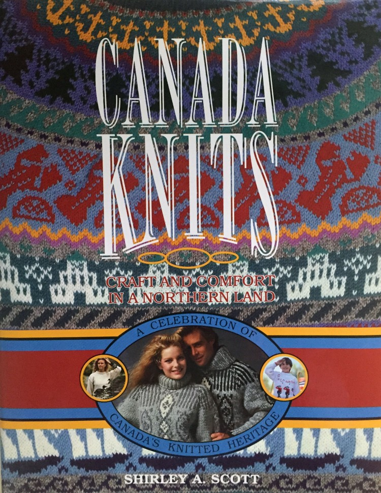 Canada Knits by Shirley A. Scott